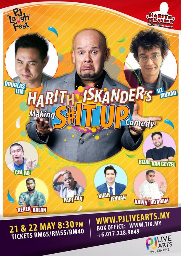 Harith Iskander's MAKING S#IT UP Comedy